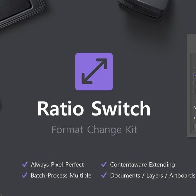 پلاگین سوئیچ نسبت - کیت تغییر فرمت Ratio Switch - Format Change Kit برای فتوشاپ